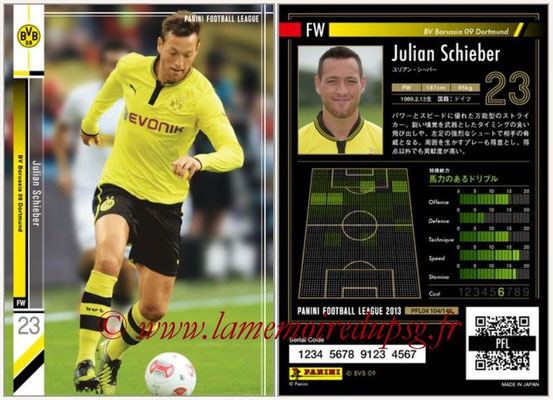 Panini Football League 2013 - PFL04 - N° 104 - Julian SCHIEBER (Borussia Dortmund)