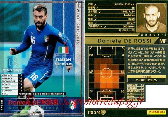 2015-16 - Panini WCCF - N° ITS3 - Daniele DE ROSSI (Italie) (Italian Superstars)