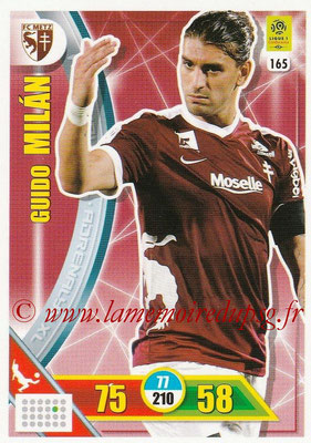 2017-18 - Panini Adrenalyn XL Ligue 1 - N° 165 - Guido MILAN (Metz)