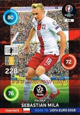 Panini Road to Euro 2016 Cards - N° 148 - Sebastian MILA (Pologne)