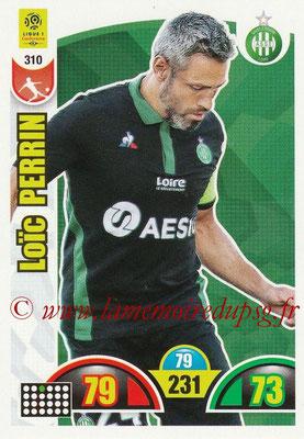2018-19 - Panini Adrenalyn XL Ligue 1 - N° 310 - Loic PERRIN (Saint-Etienne)