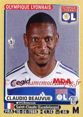 2015-16 - Panini Ligue 1 Stickers - N° 213 - Claudio BEAUVUE (Olympique Lyonnais)