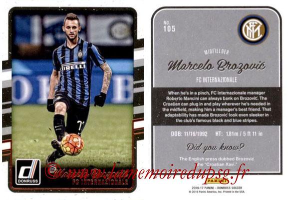 2016 - Panini Donruss Cards - N° 105 - Marcelo BROZOVIC (FC Internazionale)