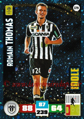 2016-17 - Panini Adrenalyn XL Ligue 1 - N° 379 - Romain THOMAS (Angers) (Idole)