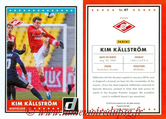 2015 - Panini Donruss Soccer - N° 087 - Kim KÄLLSTRÖM (Spartak Moscou)