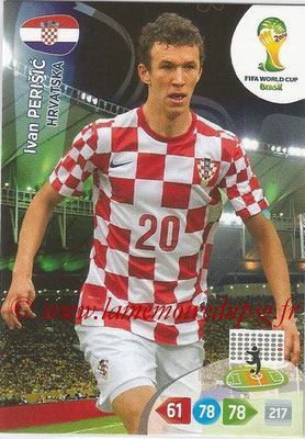 2014 - Panini FIFA World Cup Brazil Adrenalyn XL - N° 199 - Ivan PERISIC (Croatie)