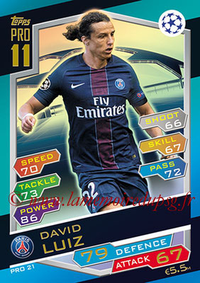 2016-17 - Topps UEFA Champions League Match Attax - N° PRO21 - David LUIZ (Paris Saint-Germain) (Pro 11)