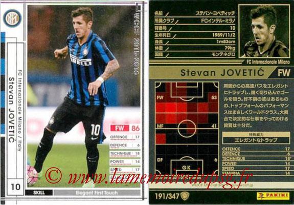 2015-16 - Panini WCCF - N° 191 - Stevan JOVETIC (FC Inter Milan)