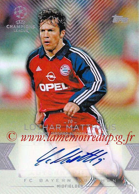 2015-16 - Topps UEFA Champions League Showcase Soccer - N° CLA-LM - Lothar MATTHAUS (FC Bayern Munich) (Base Autographs Cards)