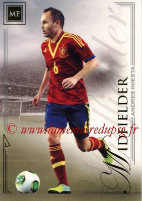 2014 - Futera World Football Unique - N° 044 - Andres INIESTA (Midfielder)