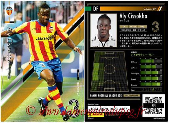 Panini Football League 2013 - PFL02 - N° 050 - Aly Cissokho ( Valencia CF )