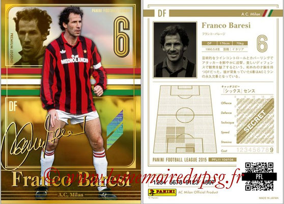 Panini Football League 2015 - PFL11 - N° 104 - Franco BARESI (Milan AC) (Premium Legend)