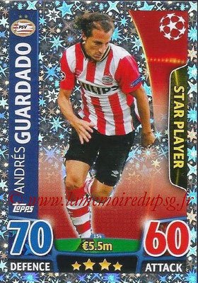 2015-16 - Topps UEFA Champions League Match Attax - N° 154 - Andrés GUARDADO (PSV Eindhoven) (Star Player)