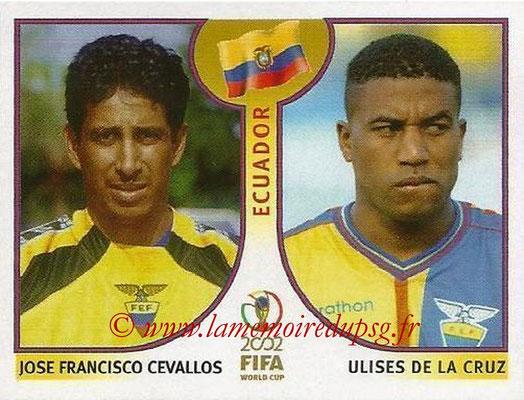 2002 - Panini FIFA World Cup Stickers - N° 512 - Jose Francisco CEVALLOS + Ulises DE LA CRUZ (Equateur)