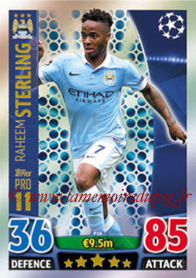 2015-16 - Topps UEFA Champions League Match Attax - N° P16 - Raheem STERLING (Manchester City FC) (Pro 11)