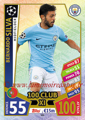 2017-18 - Topps UEFA Champions League Match Attax - N° 426 - Bernardo SILVA (Manchester City FC) (UCL Club XI)