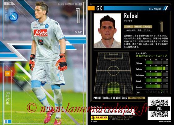 Panini Football League 2015 - PFL10 - N° 023 - RAFAEL (Naples) (Star)