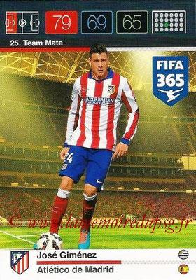 2015-16 - Panini Adrenalyn XL FIFA 365 - N° 025 - José GIMENEZ (Atlético de Madrid) (Team Mate)
