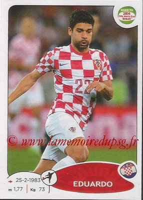 2014 - Panini Road to FIFA World Cup Brazil Stickers - N° 296 - EDUARDO (Croatie)