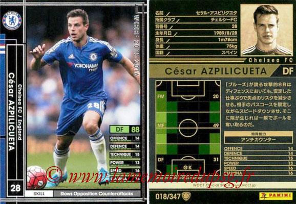 2015-16 - Panini WCCF - N° 018 - César AZPILICUETA (Chelsea FC)