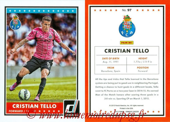 2015 - Panini Donruss Soccer - N° 097 - Cristian TELLO (FC Porto)