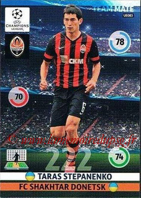 2014-15 - Adrenalyn XL champions League Update edition N° UE083 - Taras STEPANENKO (FC Shakhtar Donetsk)