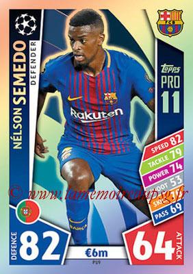 2017-18 - Topps UEFA Champions League Match Attax - N° P19 - Nelson SEMEDO (FC Barcelone) (Pro 11)