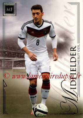 2014 - Futera World Football Unique - N° 051 - Mesut OZIL (Midfielder)