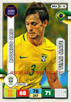 2018 - Panini Road to FIFA World Cup Russia Adrenalyn XL - N° BRA15 - Rodrigo CAIO WILLIAN (Brésil)