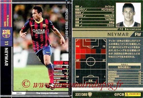 2013-14 - WCCF - N° 237 - NEYMAR (FC Barcelone)