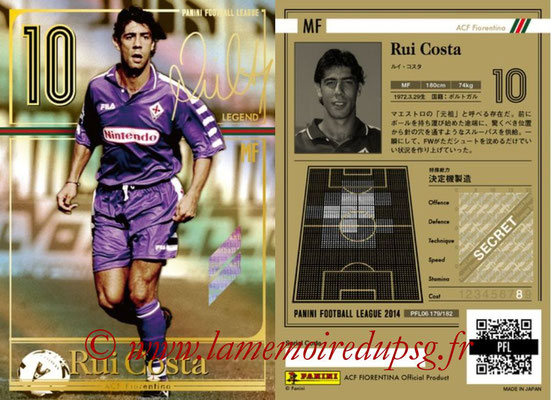 Panini Football League 2014 - PFL06 - N° 179 - Rui COSTA (ACF Fiorentina) (Legend)