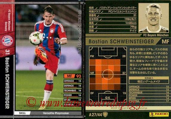 2013-14 - WCCF - N° A27 - Bastian SCHWEINSTEIGER (FC Bayern Munich)