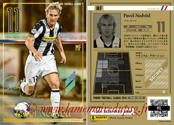 Panini Football League 2014 - PFL08 - N° 175 - Pavel NEDVED (Juventus FC) (Legend)