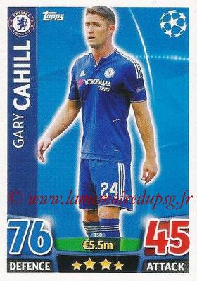2015-16 - Topps UEFA Champions League Match Attax - N° 130 - Gary CAHILL (Chelsea FC)