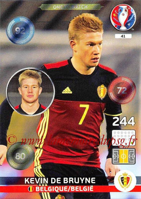 Panini Euro 2016 Cards - N° 041 - Kevin DE BRUYNE (Belgique) (One To Watch)