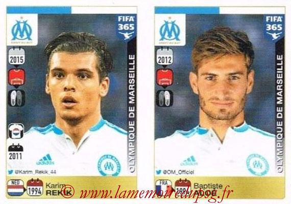 2015-16 - Panini FIFA 365 Stickers - N° 408-409 - Karim REKIK + Baptiste ALOE (Olympique de Marseille)