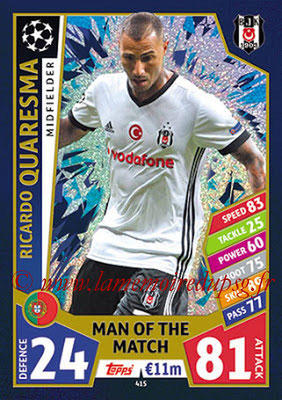 2017-18 - Topps UEFA Champions League Match Attax - N° 415 - Ricardo QUARESMA (Besiktas JK) (Man Of the Match)
