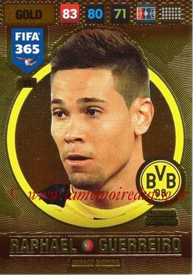 2016-17 - Panini Adrenalyn XL FIFA 365 - N° 035 - Raphaël GUERREIRO (Borussia Dortmund) (Impact Signing)