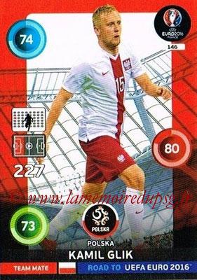 Panini Road to Euro 2016 Cards - N° 146 - Kamil GLIK (Pologne)