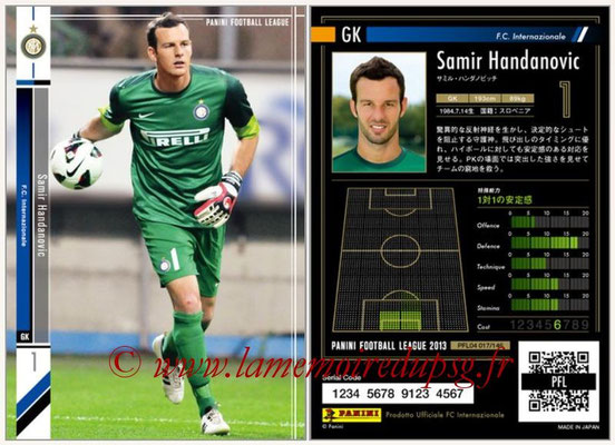 Panini Football League 2013 - PFL04 - N° 017 - Samir HANDANOVIC (Inter Milan)
