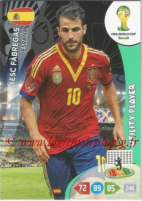 2014 - Panini FIFA World Cup Brazil Adrenalyn XL - N° 149 - Cesc FABREGAS (Espagne) (Utility Player)