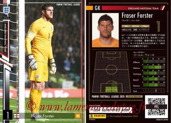 Panini Football League 2015 - PFL12 - N° 080 - Fraser FORSTER (Angleterre)