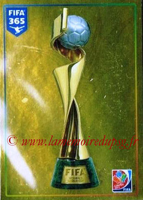 2015-16 - Panini FIFA 365 Stickers - N° 062 - FIFA Women's World Cup Trophy (FIFA Women's World Cup)