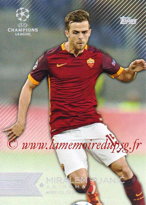 2015-16 - Topps UEFA Champions League Showcase Soccer - N° 120 - Miralem PJANIC (AS Roma)