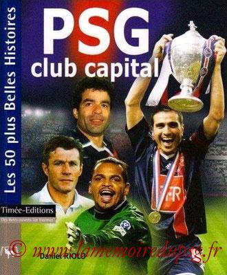 2007-04-13 - PSG club capital, les 50 plus belles histoires (Timée-Editions, 141 pages)
