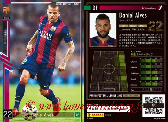 Panini Football League 2015 - PFL13 - N° 033 - Daniel ALVES (FC Barcelone)
