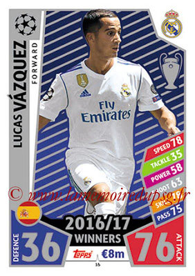 2017-18 - Topps UEFA Champions League Match Attax - N° 016 - Lucas VAZQUEZ (Real Madrid CF)