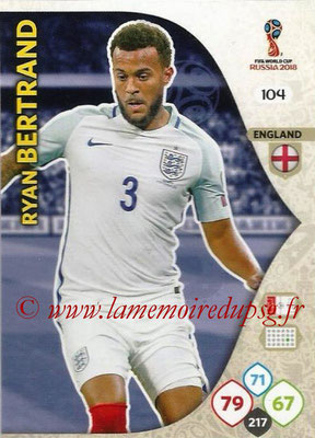 2018 - Panini FIFA World Cup Russia Adrenalyn XL - N° 104 - Ryan BERTRAND (Angleterre)