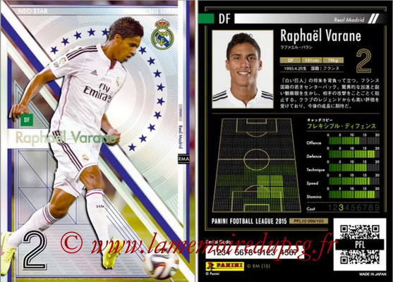 Panini Football League 2015 - PFL10 - N° 099 - Raphaël VARANE (Real Madrid) (Neo Star)