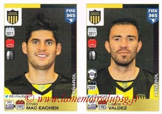 2015-16 - Panini FIFA 365 Stickers - N° 824-825 - Emilio MAC EACHEN + Carlos VALDEZ (Penarol)